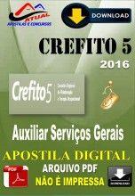 Apostila Digital Concurso Crefito RS 5 Regiao Auxiliar Servicos Gerais 2016