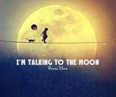 Lirik Lagu Talking to the moon - Bruno Mars Senior Quotes Inspirational, Bruno Mars Quotes, Talking To The Moon, Moon Quotes, Want You Back, Pictures Images, Music Quotes, Inspire Me, The Dreamers