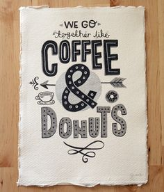 Thought Of The Day : Coffee & Donuts.