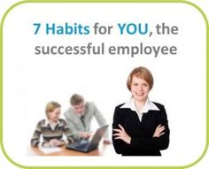 7 Habits for successful employees ob B2E Comm blog from FH Internal Communications