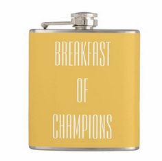 Funny Breakfast of Champions Flask