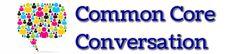 ELA Resources - The Common Core Conversation