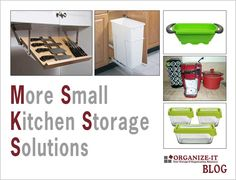 Small kitchen storage ideas and products for converting a tiny kitchen into a dream work space - from the Organize-It Blog. #smallkitchen #declutter