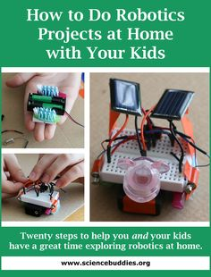 """How to Do Robotics at Home with Your Kids"": These tips can help ensure you and your kids have fun with robotics projects at home. [Source: Science Buddies, www. Robotics Projects, Engineering Projects, Stem Projects, Science Projects, Projects For Kids, Arduino Projects, Stem Science, Science Fair, Teaching Science"