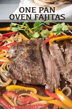 There's nothing better than a sizzling platter of fajitas with charred peppers and onions. These One Pan Oven Fajitas are roasted on one la. Authentic Mexican Recipes, Mexican Food Recipes, Tostadas, Tacos, Oven Roasted Steak, Steak In Oven, Oven Fajitas, Steak Fajitas, Oven Recipes