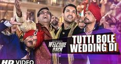 Tutti Bole Wedding Di Full video song download in hd, Download Full Video Song Tutti Bole Wedding Di in HD, Watch Online Full Song Of Welcome Movie.