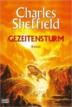 Gezeitensturm: Amazon.de: Charles Sheffield: Bücher