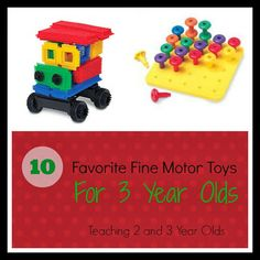 Teaching 2 and 3 Year Olds: In my 15 years of teaching 3 year olds, we've used many different fine motor toys. Here are 10 of our favorites!
