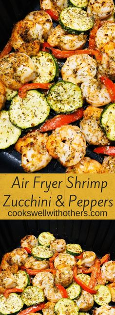 Air Fryer Shrimp Zucchini and Peppers - Cooks Well With Othe.- Air Fryer Shrimp Zucchini and Peppers – Cooks Well With Others Air Fryer Oven Recipes, Air Frier Recipes, Air Fryer Dinner Recipes, Air Fryer Recipes Shrimp, Air Fryer Recipes Zucchini, Recipe Zucchini, Healthy Zucchini, Zucchini Fries, Recipes Dinner