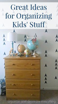 Great Ideas for Organizing Kids' Stuff