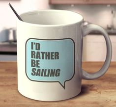 What would you rather be doing? Show everyone with this perfect mug! 11oz and 15oz versions available.