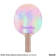 Glitter drips rainbow unicorn color pink name ping pong paddle Unicorn And Glitter, Ping Pong Paddles, Indoor Activities, Rainbow Unicorn, Rainbow Colors, Pink Purple, Your Design, Girly, Cards