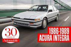 Collectible Classic: 1986-1989 Acura Integra. An appearance for grown-ups but a soul for street racers.