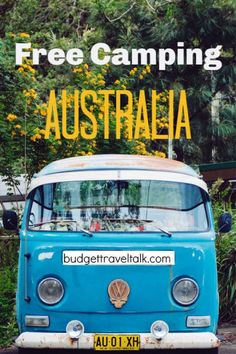 Free Camping in Australia - Tips to get Started Blue Kombi Van for Free Camping in Australia, Camping Spots, Van Camping, Camping Hacks, Camping Gear, Truck Camping, Camping Activities, Australian Road Trip, Budget Travel, Travel Ideas
