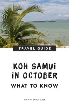 Your Total Guide to Koh Samui, Thailand in October: Weather, What to Expect and October FAQs – Everything you need to know about visiting Koh Samui, Thailand in October: Find out what Koh Samui weather is like in October, how much it rains, the best things to do & more! | #kohsamui #thailand #kohsamui #travel Singapore Travel Tips, Thailand Travel Tips, Asia Travel, Koh Samui, Samui Thailand, National Day Holiday, October Weather, Rainy Day Activities, Koh Tao