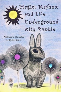 Join Bunkie Bernstein as he faces off with a colorful group of adversaries – from a boisterous snake to a delusional rabbit, in Magic, Mayhem and Life Underground with Bunkie.