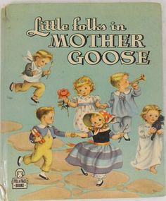 'Little Folks Mother Goose' (Whitman 1946)  | eBay