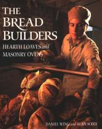 The Bread Builders, by Daniel Wing and Alan Scott