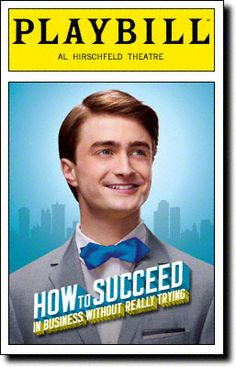 Playbill Cover for How to Succeed in Business Without Really Trying at Al Hirschfeld Theatre - How to Succeed Playbill - Opening Night, Feb 2011