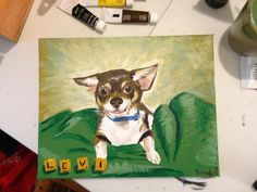 an acrylic speed painting I did for my mom's birthday. It's her little baby dog, Levi the chihuahua! :D
