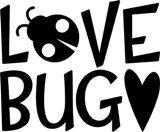 Love Bug... Seth's nickname : )