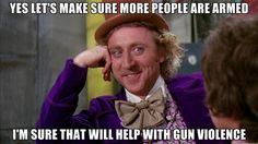 We have a problem with gun violence in this country.. I know lets just throw more guns at the problem it'll go away. We need stricter gun laws.