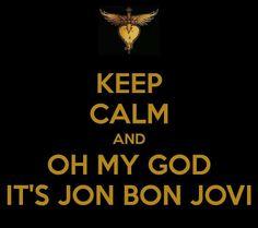 Bon Jovi- HAHAHAH LOOOOOOOVVEEEEE ITTTTTTT