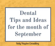 Dental Tips and Ideas to make September a Great Month! Alzheimer's Month National Courtesy Month Use it or lose it letters Insurance max reminders hug your boss day random acts of kindness day How to fill schedule in September Dental Life, Dental Health, Dental Hygiene, Dental Assistant, Oral Health, Orthodontics Marketing, Cheap Dental Insurance, Dental Practice Management, Dental Images