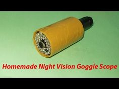 How Night Vision Works Whether you are preparing for surveillance, planning a nighttime hunt, or simply nature watching in low light conditions. Infrared Telescope, Night Site, Energy Projects, Diy Electronics, Low Lights, Survival Tips, Night Vision, Flashlight, Homemade