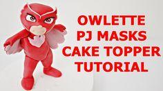 Owlette PJ MASKS CAKE TOPPER FONDANT TUTORIAL - Gufetta super pigiamini ...