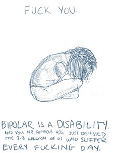 Bipolar. Welcome to my world . Mental pain really sucks . Indeed.