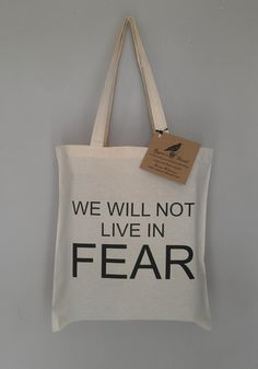 We Will Not Live In FEAR tote bag War on Terrorism by RavensThread, $15.00