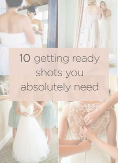 Share this list of getting ready shots with your photographer before your wedding so you don't miss any!