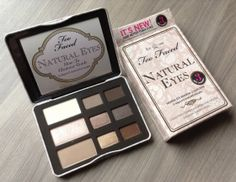 POPSUGAR Must Have Review – April 2014 Too Faced Natural Eyes Palette – Value $36