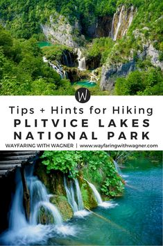 Thinking about hiking, walking, or trekking Plitvice Lakes National Park in Croatia? Here is the best advice for visiting this national park, viewing the beautiful waterfalls, and completing the hike in a day! #PlitviceLakesNationalPark #Croatia #EuropeTravel