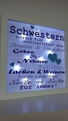 This beautiful illuminated picture frame is a real eye-catcher. schwester This beautiful illuminated picture frame is a real eye-catcher. Green Color Quotes, Grape Kitchen Decor, Sister Gifts, Diy Gifts, Picture Frames, Diy And Crafts, Birthday Gifts, Creations, Sisters