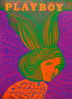Groovy 1967 Playboy poster by  artist: Wes Wilson