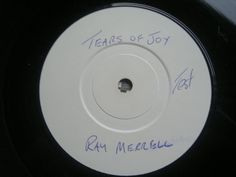 RAY MERRELL - Tears Of Joy - Test Press  45s  Rare UK Northern Soul  R&B