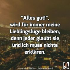 All good! - New ideas - All good! Image: All good! - - All good! – New ideas – All good! Image: All good! Poetry Quotes, True Quotes, German Quotes, Thats The Way, True Words, Tutorial, Life Lessons, About Me Blog, Told You So
