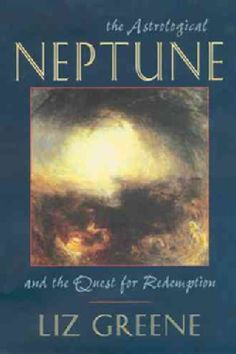 The Astrological Neptune and the Quest for Redemption (Paperback)