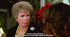 I'm not crazy, I've just been in a very bad mood for 40 years steel magnolia's gif Great Films, Good Movies, Steel Magnolias Quotes, Country Girl Quotes, Southern Quotes, Southern Belle Secrets, Movie Quotes, Son Quotes, Baby Quotes