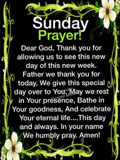 A Sunday Prayer sunday sunday images inspiring sunday quotes sunday prayer Sunday Morning Prayer, Good Morning Happy Sunday, Happy Sunday Quotes, Morning Blessings, Good Morning Messages, Morning Prayers, Good Morning Quotes, Weekend Quotes, Sunday Greetings