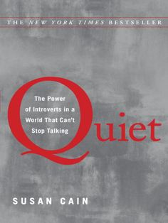 """Passionately argued, impressively researched, and filled with indelible stories of real people, Susan Cain's """"Quiet"""" shows how dramatically we undervalue introverts, and how much we lose in doing so. Taking the reader on a journey from Dale Carnegie's birthplace to Harvard Business School, from a Tony Robbins seminar to an evangelical megachurch, Cain charts the rise of the Extrovert Ideal in the twentieth century and explores its far-reaching effects."""