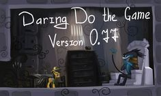 Daring Do The Game (Alpha WIP 25%) by alexmakovsky.deviantart.com on @deviantART
