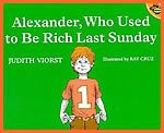 Great Social Studies lessons on economics. Alexander, Who Used to be Rich Last Sunday