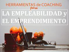 Taller para mejorar la empleabilidad y facilitar la labor de encontrar trabajo o iniciar el emprendimiento.  http://www.coachingyformacionparamanagers.com/events/empleabilidad/