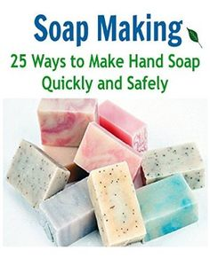 19 January 2015 : Soap Making:  25 Ways to Make Hand Soap Quickly and Safely: (soap making for beginners, soap making books, soap... by Kelly Ford http://www.dailyfreebooks.com/bookinfo.php?book=aHR0cDovL3d3dy5hbWF6b24uY29tL2dwL3Byb2R1Y3QvQjAwTVNZVkpKVy8/dGFnPWRhaWx5ZmItMjA=