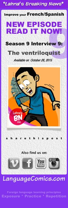 Practice and learn #French and #Spanish with this fun interview at http://www.languagecomics.com/lahnas-breaking-news-episode-guide/