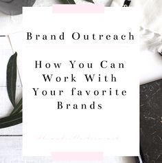 Want to work with your favorite brands? Heres how you can do so!