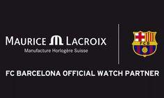 Maurice Lacroix ist jetzt offizieller Partner für Uhren des FC Barcelona   Sports Insider Magazin